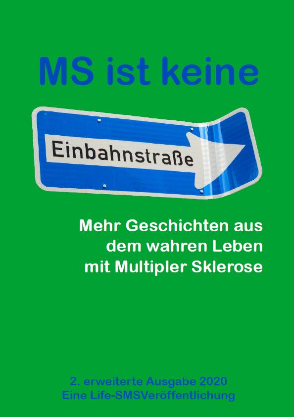 MS ist keine Einbahnstraße: 2te und erweiterte Auflage – zum freien Download